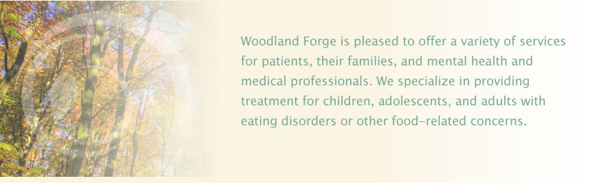 Woodland Forge Outpatient Eating Disorder Collaboration for Professionals